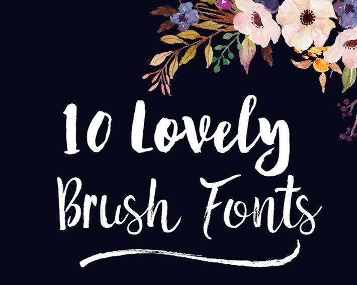 10 Brush Fonts -Fox + Hazel