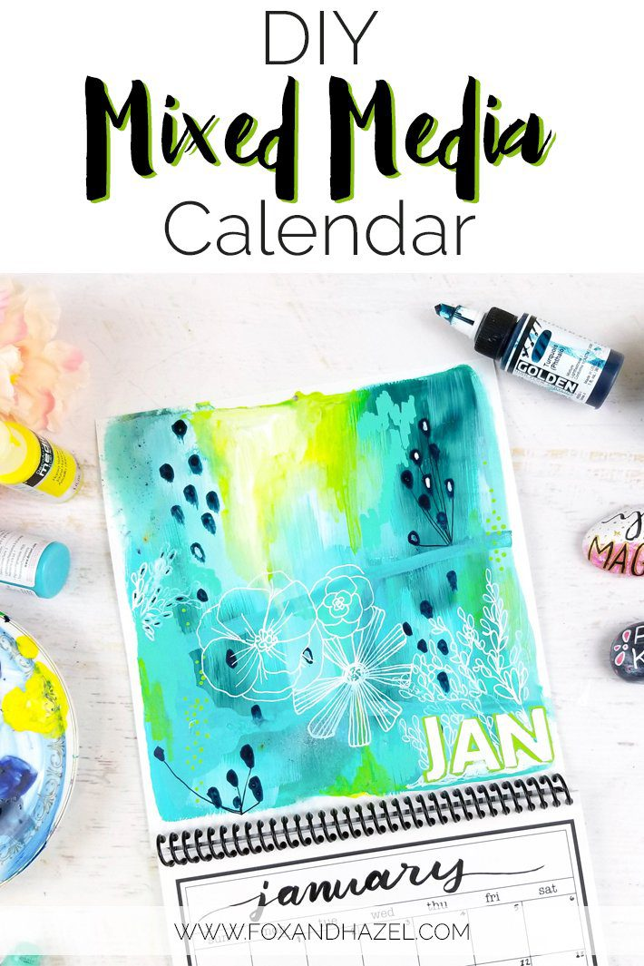 DIY Calendar Design - Mixed Media January 2018 - Fox + Hazel