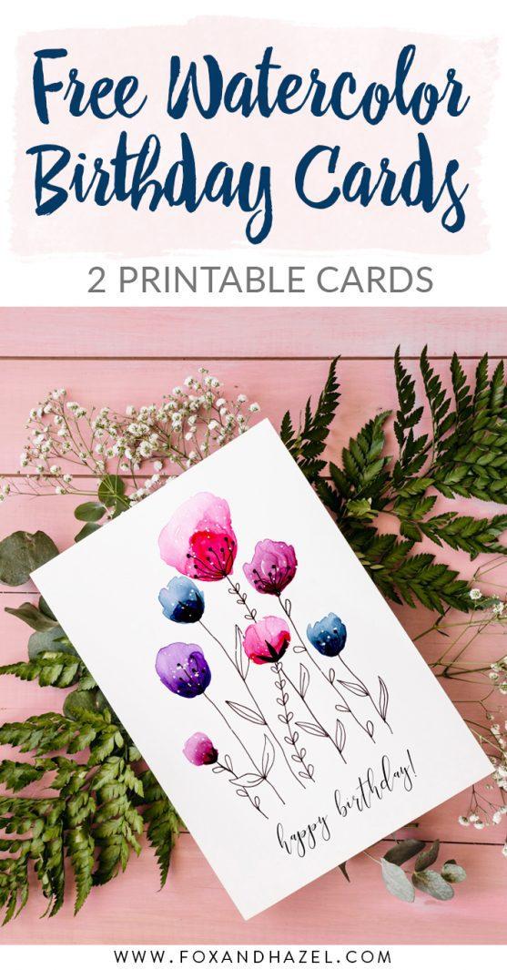 Free Watercolor Birthday Card Printables - Fox + Hazel - Pinterest Long