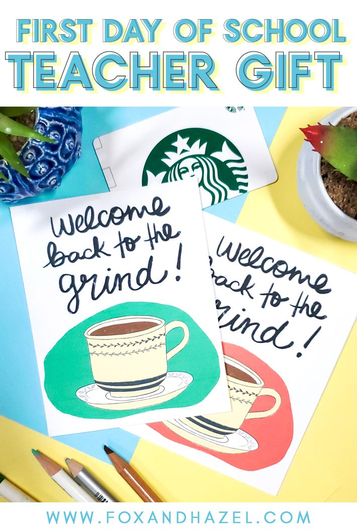 """first day of school teacher gift cards that read """"welcome back to the grind"""" with a hand drawn illustration of a coffee cup on a blue and yellow desk"""